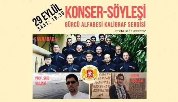Konser, Söyleşi ve Gürcü Kaligraf Sergisi